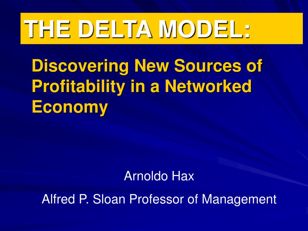 PPT - THE DELTA MODEL: PowerPoint Presentation - ID:5694692