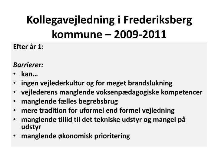 Kollegavejledning i frederiksberg kommune 2009 2011