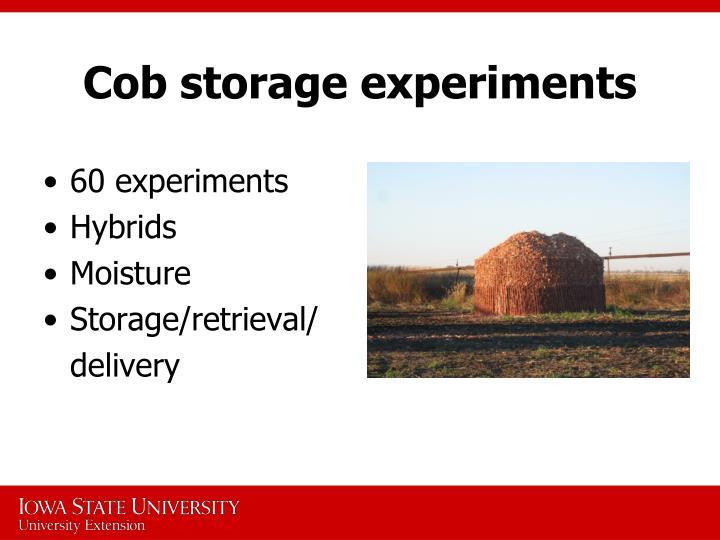 Cob storage experiments