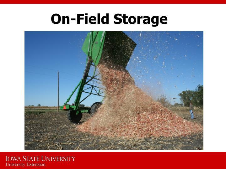 On-Field Storage