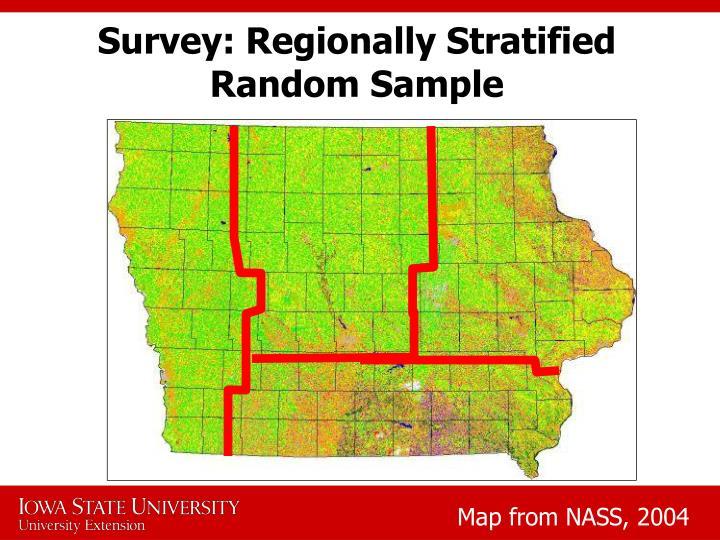 Survey: Regionally Stratified Random Sample