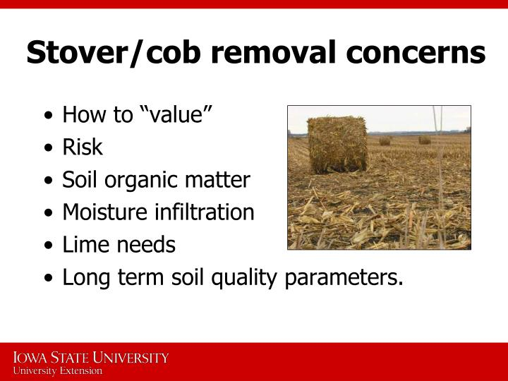 Stover/cob removal concerns