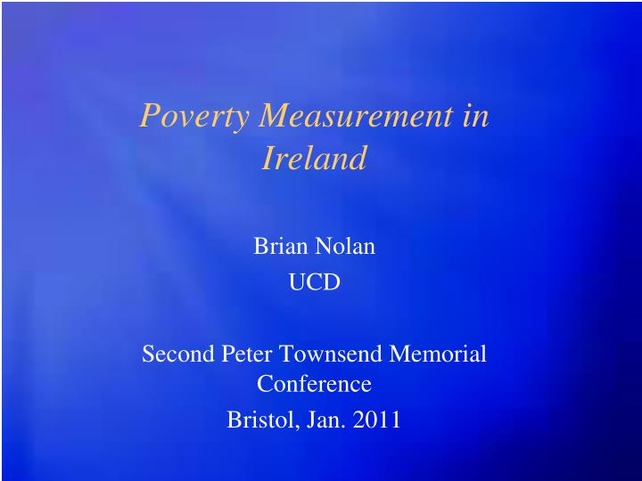 the theme of poverty in the poor mouth a novel by brian onolan Molly bloom is a fictional character in the novel beginning the familys slide into poverty caused mainly by his drinking and general with brian onolan.
