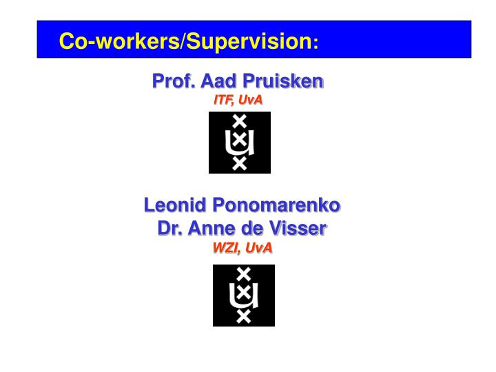 Co-workers/Supervision