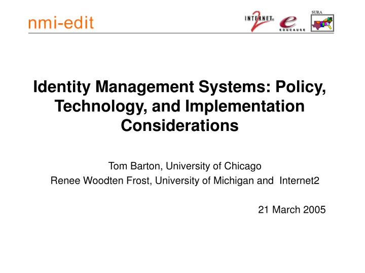 identity management systems policy technology and implementation considerations n.