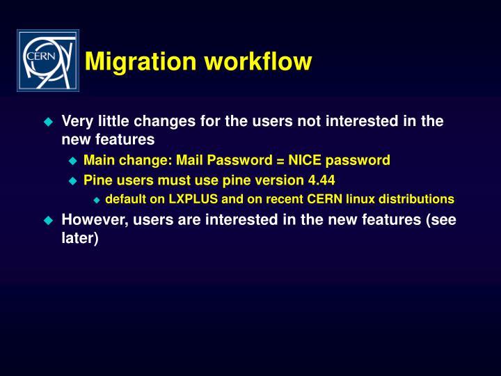 Migration workflow