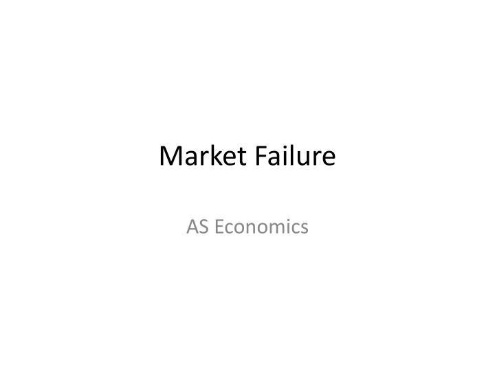 market failure This week on crash course econ, jacob and adriene are talking about failure specifically, we're talking about market failures when markets don't provide a good or service efficiently, that's a.