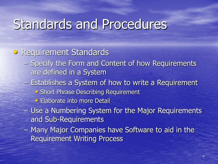 Standards and Procedures