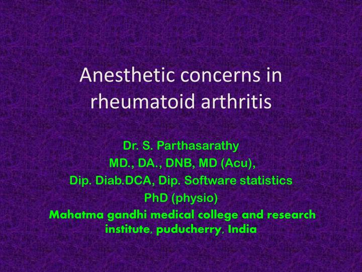 Ppt Anesthetic Concerns In Rheumatoid Arthritis Powerpoint Presentation Id 5695523