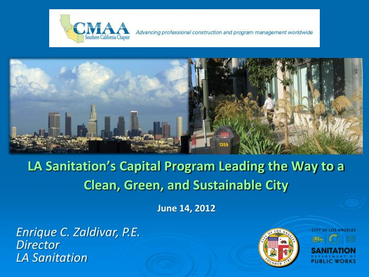 la sanitation s capital program leading the way to a clean green and sustainable city n.