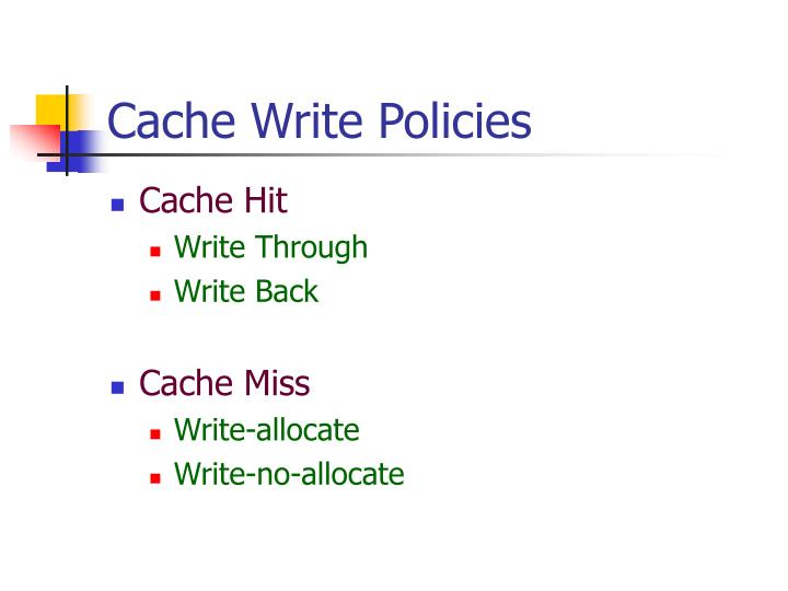 Cache Write Policies