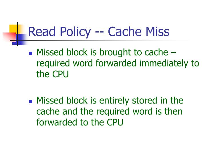 Read Policy -- Cache Miss