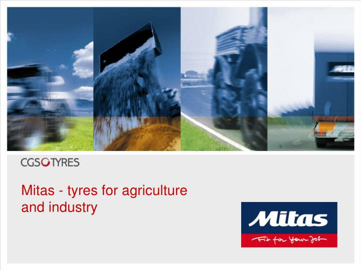 mitas tyres for agriculture and industry n.