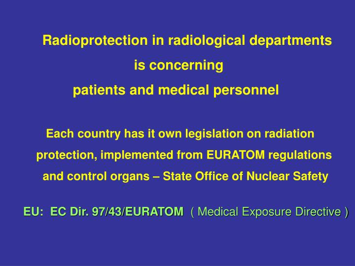 Radioprotection in radiological departments