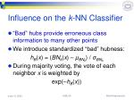 influence on the k nn classifier