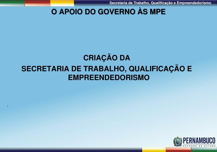 O Apoio do Governo às MPE