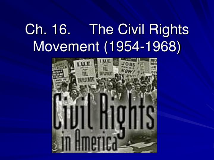 ch 16 the civil rights movement 1954 1968 n.