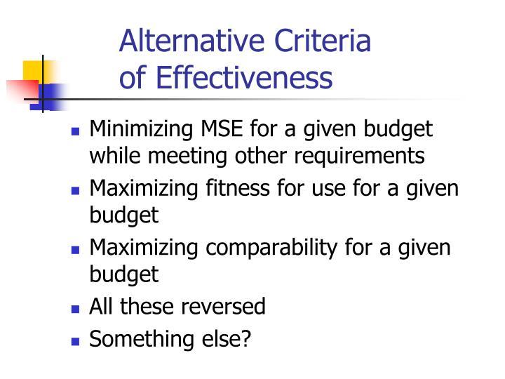 Alternative Criteria