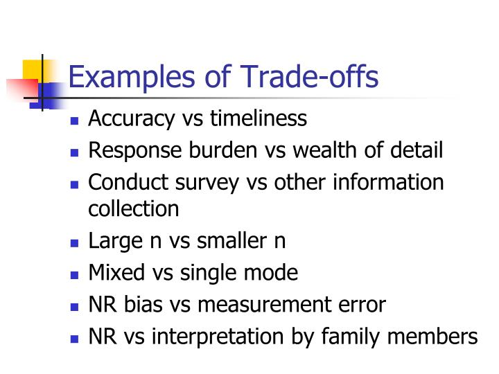 Examples of Trade-offs