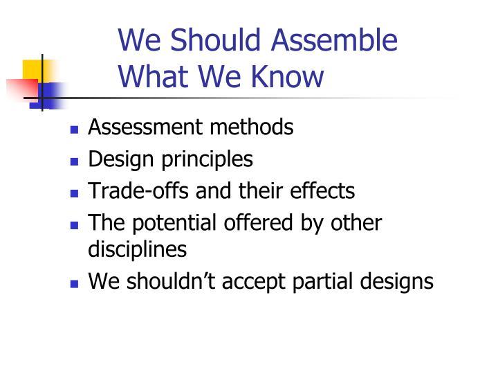 We Should Assemble