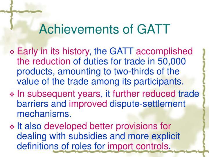 achievements of gatt