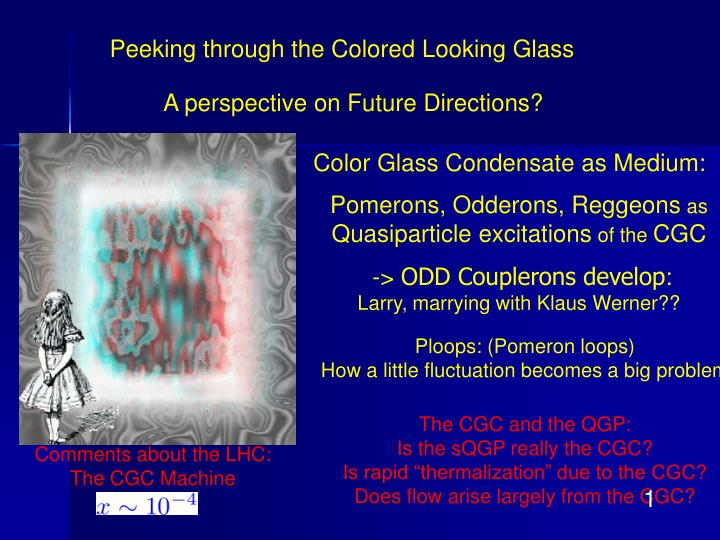 Peeking through the Colored Looking Glass