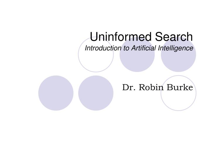 uninformed search introduction to artificial intelligence n.