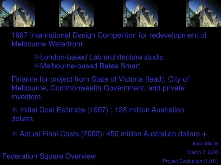 1997 International Design Competition for redevelopment of Melbourne Waterfront
