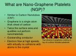 what are nano graphene platelets ngp