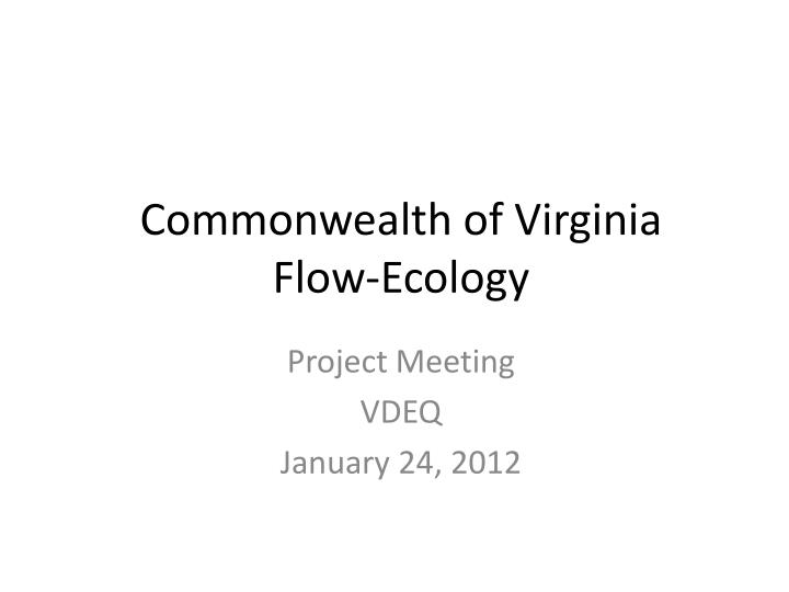 Commonwealth of virginia flow ecology