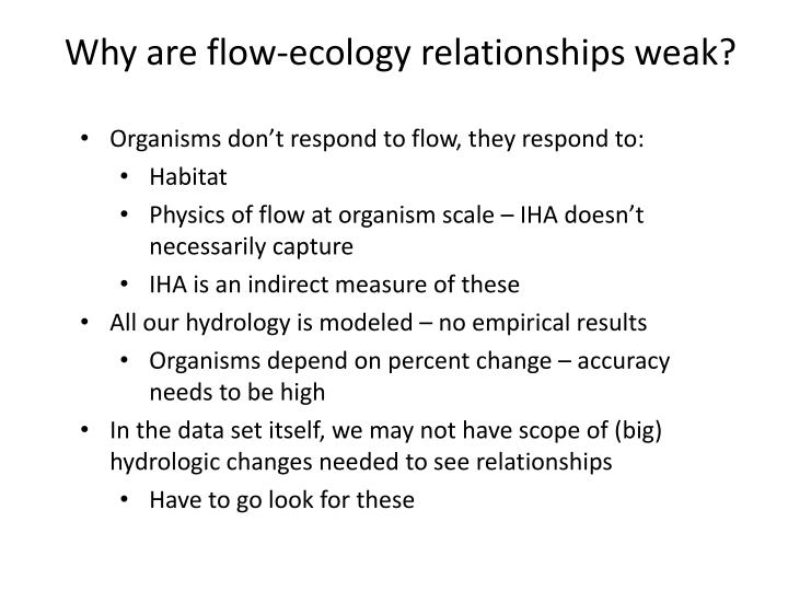 Why are flow-ecology relationships weak?