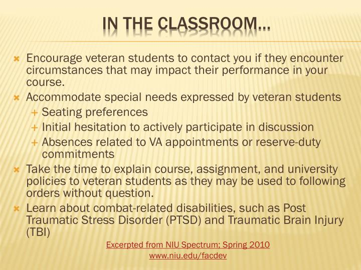 Encourage veteran students to contact you if they encounter circumstances that may impact their performance in your course.