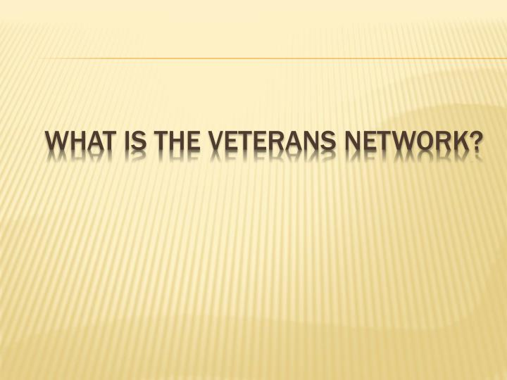 What is the veterans network