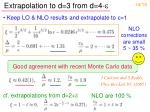 extrapolation to d 3 from d 4 e