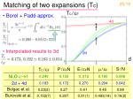matching of two expansions t c