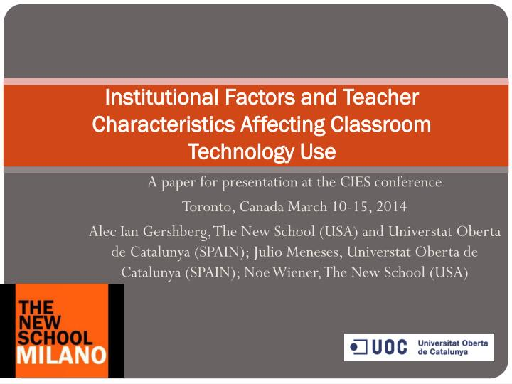 institutional factors and teacher characteristics affecting classroom technology use n.