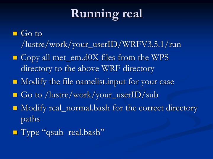 Running real