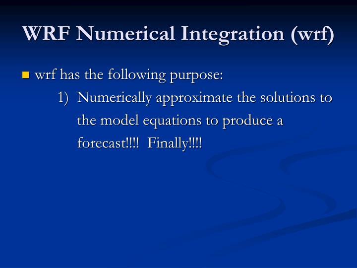 WRF Numerical Integration (wrf)