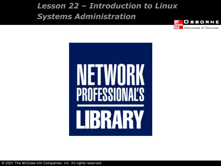 lesson 22 introduction to linux systems administration n.