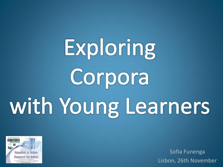 exploring corpora with young learners