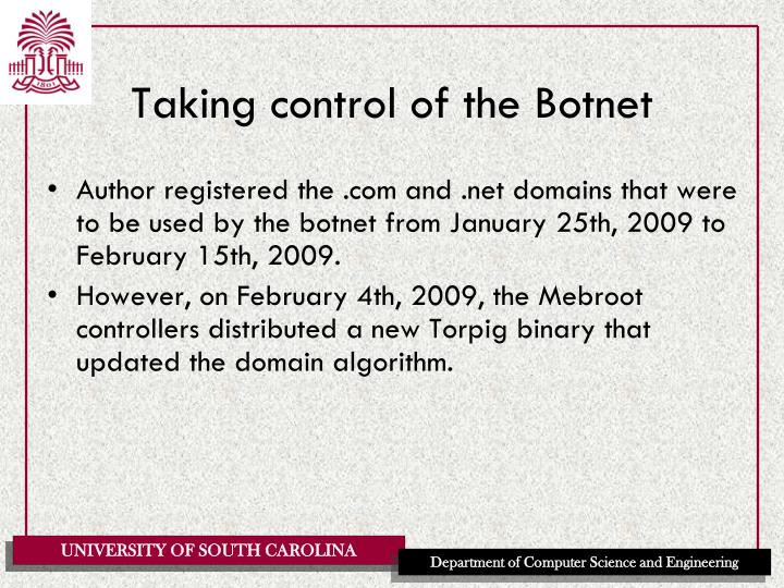 Taking control of the Botnet