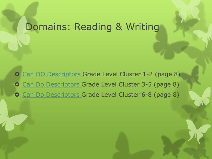 Domains: Reading & Writing