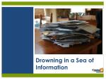 drowning in a sea of information