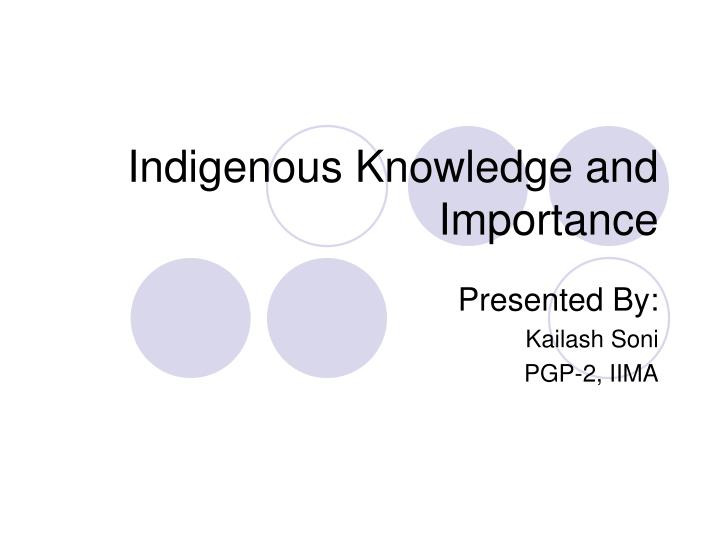 indigenous knowledge and importance n.