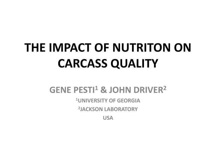 The impact of nutriton on carcass quality