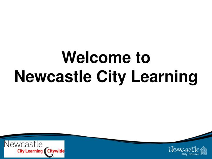 welcome to newcastle city learning n.