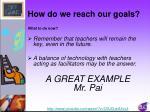 how do we reach our goals