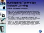 investigating technology assisted learning