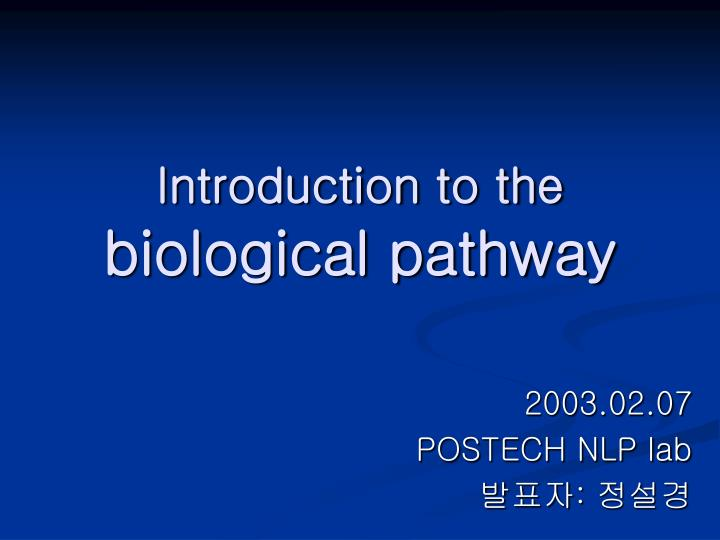 introduction to the biological pathway n.