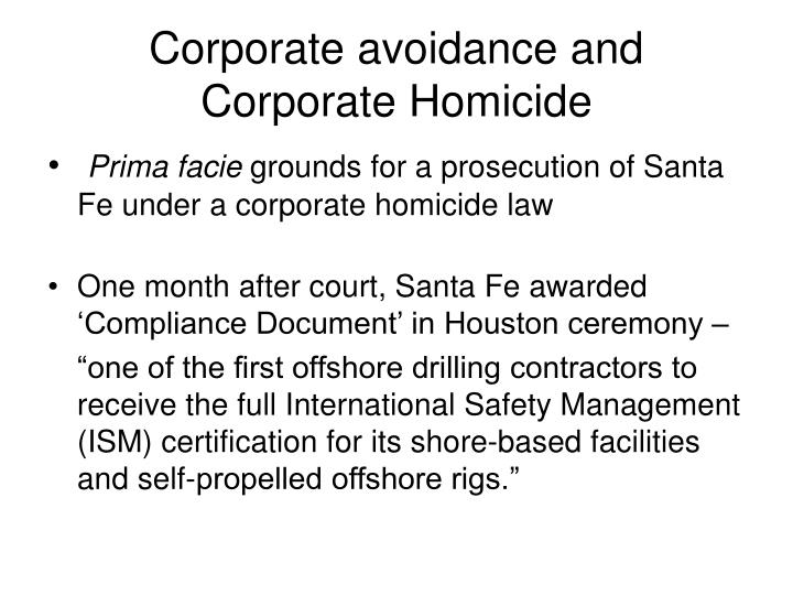 Corporate avoidance and Corporate Homicide